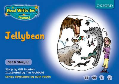 Read Write Inc. Phonics: Blue Set 6 Storybooks: Jelly Bean by Gill Munton, Ruth Miskin