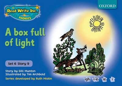 Read Write Inc. Phonics: Blue Set 6 Storybooks: A Box Full of Light by Gill Munton, Ruth Miskin