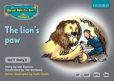Read Write Inc. Phonics: Grey Set 7 Storybooks: The Lion's Paw by Gill Munton, Ruth Miskin