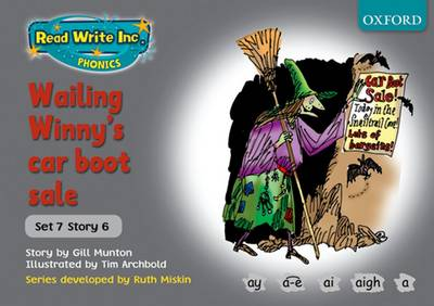 Read Write Inc. Phonics: Grey Set 7 Storybooks: Wailing Winny's Car Boot Sale by Gill Munton, Ruth Miskin