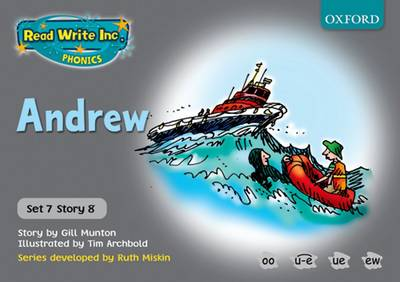 Read Write Inc. Phonics: Grey Set 7 Storybooks: Andrew by Gill Munton, Ruth Miskin