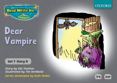 Read Write Inc. Phonics: Grey Set 7 Storybooks: Dear Vampire by Gill Munton, Ruth Miskin