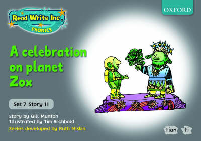 Read Write Inc. Phonics: Grey Set 7 Storybooks: A Celebration on Planet Zox by Gill Munton, Ruth Miskin