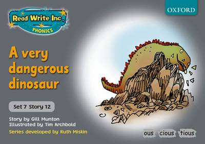 Read Write Inc. Phonics: Grey Set 7 Storybooks: A Very Dangerous Dinosaur by Gill Munton, Ruth Miskin