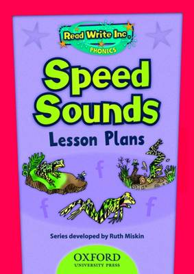 Read Write Inc. Phonics: Speed Sounds Lesson Plans by Ruth Miskin