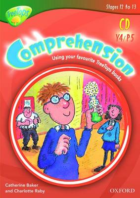 Oxford Reading Tree: Y4/P5: TreeTops Comprehension: CD-ROM: Unlimited User Licence by Catherine Baker, Charlotte Raby