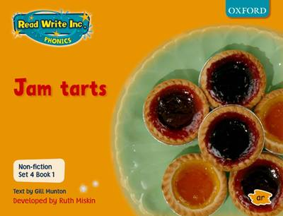 Read Write Inc. Phonics: Non-fiction Set 4 (orange): Jam Tarts - Book 1 by Gill Munton, Ruth Miskin