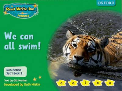 Read Write Inc. Phonics: Non-fiction Set 1 (Green): We Can All Swim! by Gill Munton, Ruth Miskin