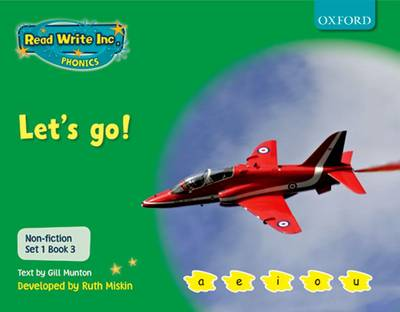 Read Write Inc. Phonics: Non-fiction Set 1 (Green): Let's Go! by Gill Munton, Ruth Miskin