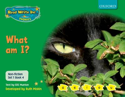 Read Write Inc. Phonics: Non-fiction Set 1 (Green): What am I? by Gill Munton, Ruth Miskin