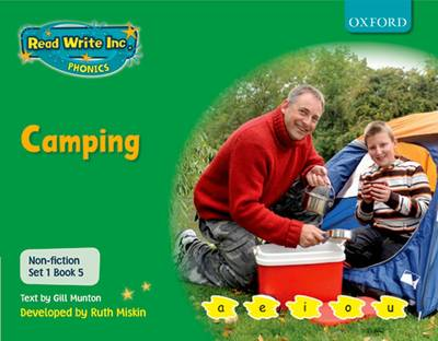 Read Write Inc. Phonics: Non-fiction Set 1 (Green): Camping by Gill Munton, Ruth Miskin