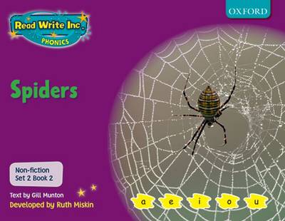 Read Write Inc. Phonics: Non-fiction Set 2 (Purple): Spiders by Gill Munton, Ruth Miskin