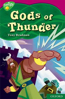 Oxford Reading Tree: Level 10: Treetops Myths and Legends: Gods of Thunder by Tony Bradman