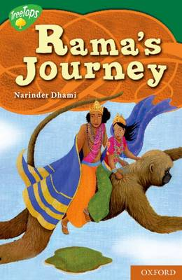 Oxford Reading Tree: Level 12: Treetops Myths and Legends: Rama's Journey by Narinder Dhami