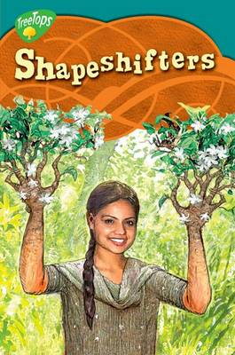 Oxford Reading Tree: Level 16: Treetops Myths and Legends: Shapeshifters by Pratima Mitchell
