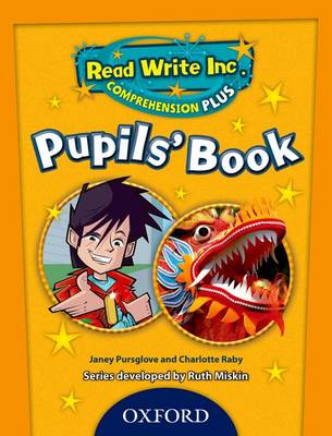 Read Write Inc. Comprehension Plus: Y5: Pupils' Book 5 by Janey Pursglove, Charlotte Raby