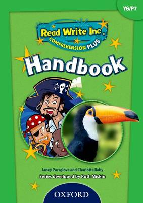 Read Write Inc. Comprehension Plus: Y6: Teacher Handbook by Janey Pursglove, Charlotte Raby