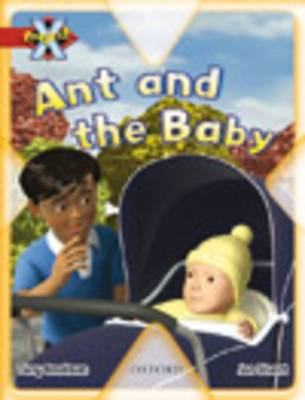 Project X: My Family: Ant and the Baby by Tony Bradman, Alex Lane