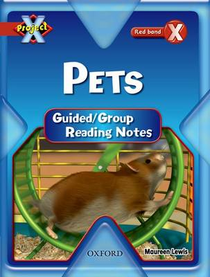 Project X: Pets: Teaching Notes by Maureen Lewis