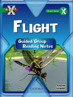 Project X: Flight: Teaching Notes by Amanda Snowden