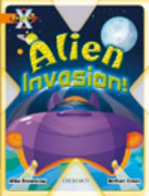 Project X: Invasion: Alien Invasion by Mike Brownlow