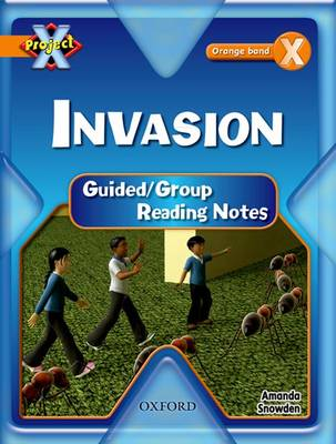 Project X: Invasion: Teaching Notes by Amanda Snowden