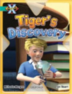 Project X: Discovery: Tiger's Discovery by Michaela Morgan