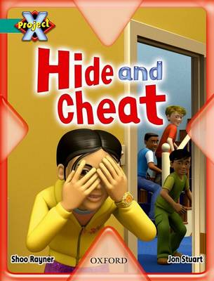 Project X: Hide and Seek: Hide and Cheat by Shoo Rayner