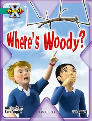 Project X: Hide and Seek: Where's Woody by Jan Burchett, Sara Vogler, Jon Stuart
