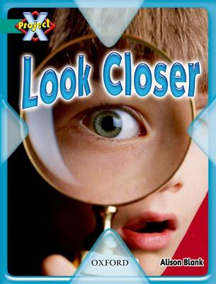 Project X: Hide and Seek: Look Closer by Alison Blank