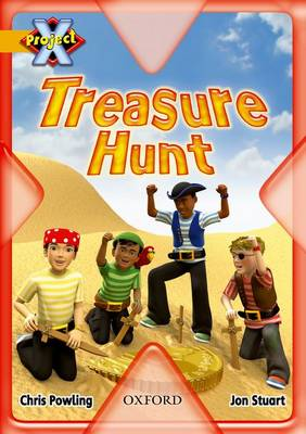 Project X: Pirates: Treasure Hunt by Chris Powling