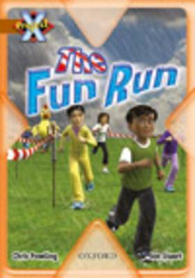 Project X: Fast and Furious: the Fun Run by Chris Powling