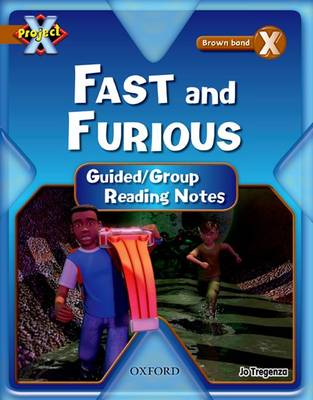 Project X: Fast and Furious: Teaching Notes by Jo Tregenza