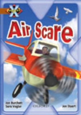 Project X: Heroes and Villains: Air Scare by Jan Burchett, Sara Vogler
