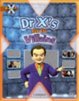 Project X: Heroes and Villains: Dr X's Top Ten Villains by Andrea Smith