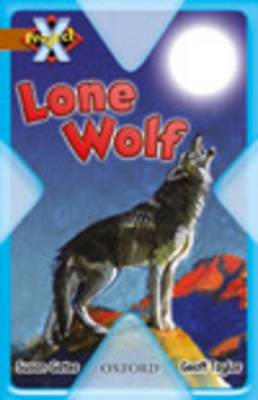 Project X: Strong Defences: Lone Wolf by Susan Gates
