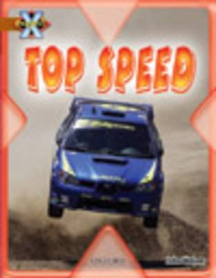 Project X: Fast and Furious: Top Speed by John Malam