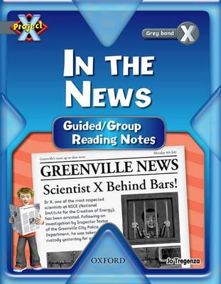 Project X: in the News: Teaching Notes by Jo Tregenza
