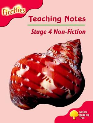 Oxford Reading Tree: Level 4: Fireflies: Teaching Notes by Thelma Page, Liz Miles, Gill Howell, Mary Mackill