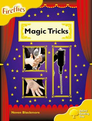 Oxford Reading Tree: Level 5: Fireflies: Magic Tricks by Neven Blackmore, Thelma Page, Liz Miles, Gill Howell