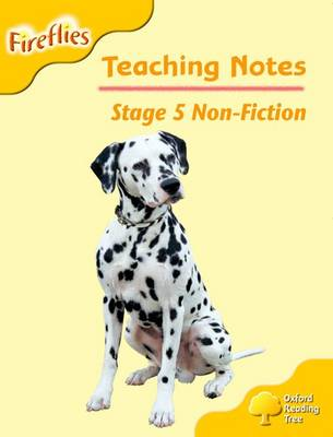 Oxford Reading Tree: Level 5: Fireflies: Teaching Notes by Thelma Page, Liz Miles, Gill Howell, Mary Mackill