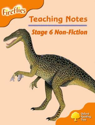 Oxford Reading Tree: Level 6: Fireflies: Teaching Notes by Thelma Page, Liz Miles, Gill Howell, Mary Mackill