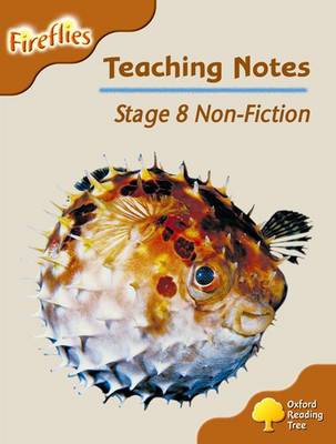 Oxford Reading Tree: Level 8: Fireflies: Teaching Notes by Thelma Page, Liz Miles, Gill Howell, Mary Mackill