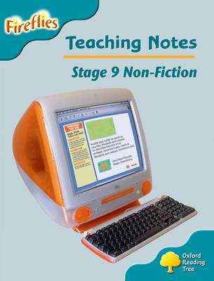 Oxford Reading Tree: Level 9: Fireflies: Teaching Notes by Thelma Page, Liz Miles, Gill Howell, Mary Mackill