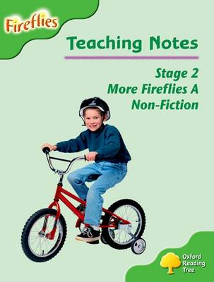 Oxford Reading Tree: Level 2: More Fireflies A: Teaching Notes by Thelma Page, Liz Miles, Gill Howell, Mary Mackill