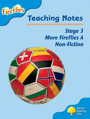 Oxford Reading Tree: Level 3: More Fireflies A: Teaching Notes by Thelma Page, Liz Miles, Gill Howell, Mary Mackill