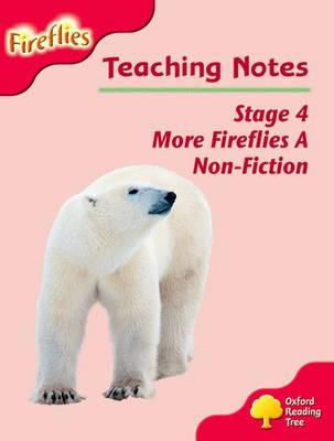 Oxford Reading Tree: Level 4: More Fireflies A: Teaching Notes by Thelma Page, Liz Miles, Gill Howell, Mary Mackill