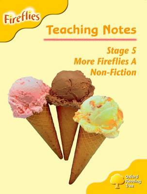 Oxford Reading Tree: Level 5: More Fireflies A: Teaching Notes by Thelma Page, Liz Miles, Gill Howell, Mary Mackill