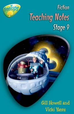 Oxford Reading Tree: Level 9: Treetops Fiction: Teaching Notes by Thelma Page, Gill Howell, Vicki Yates