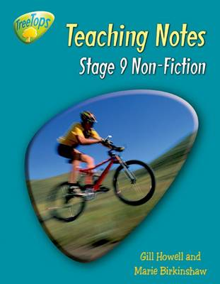 Oxford Reading Tree: Level 9: Treetops Non-fiction: Teaching Notes by Gill Howell, Marie Birkinshaw, Liz Miles, Thelma Page